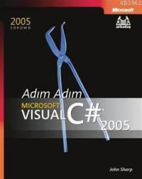 Adım Adım Microsoft Visual C# 2005