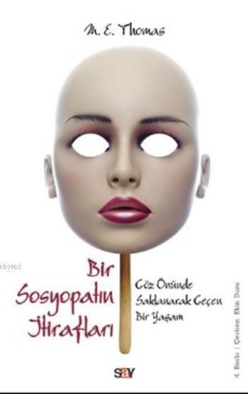 Bir Sosyopatın İtirafları