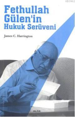 Fethullah Gülen'in Hukuk Serüveni