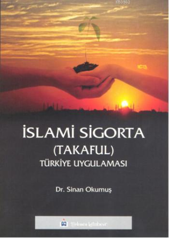 İslami Sigorta - Takaful; Türkiye Uygulaması