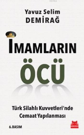 İmamların Öcü; Türk Silahlı Kuvvetleri'nde Cemaat Yapılanması