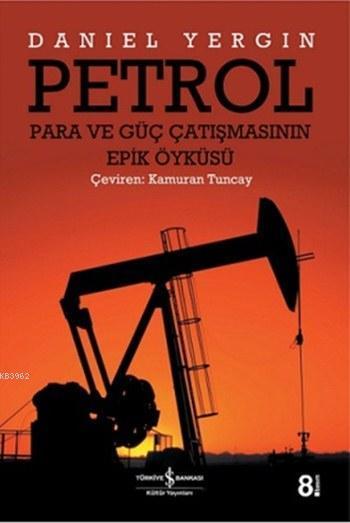 Petrol Para ve Güç Çatışmasının Epik Öyküsü