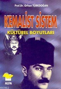 Kemalist Sistem; Kültürel Boyutları