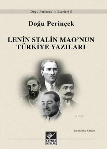Lenin Stalin Mao'nun Türkiye Yazıları; Doğu Perinçek'in Eserleri - 8
