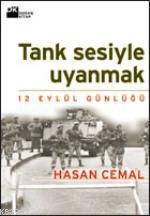 Tank Sesiyle Uyanmak: 12 Eylül Günlüğü