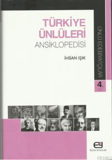 Türkiye Ünlüleri Ansiklopedisi - Ünlü Edebiyatçılar 4.Cilt
