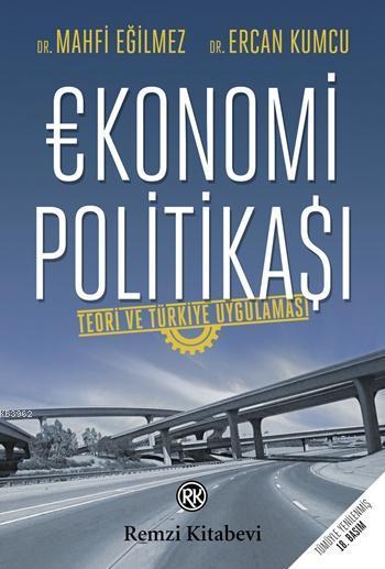 Ekonomi Politikası; Teori ve Türkiye Uygulaması