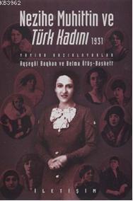 Nezihe Muhittin ve Türk Kadını 1931