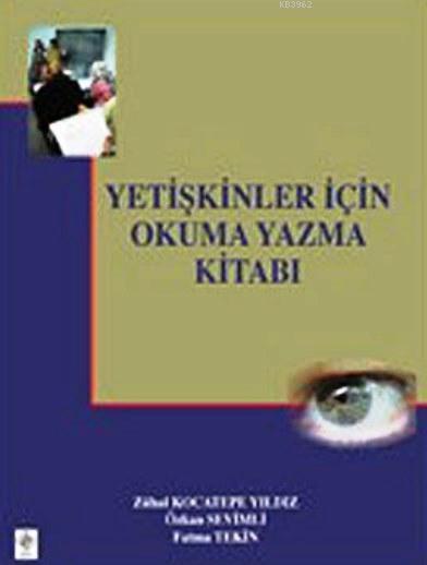 Yetişkinler İçin Okuma Yazma Kitabı