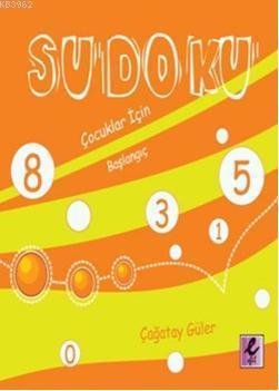 Sudoku; Çocuklar İçin Başlangıç