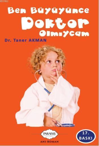 Ben Büyüyünce Doktor Olmıycam