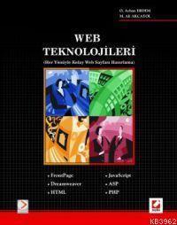 Web Teknolojileri; Her Yönüyle Kolay Web Sayfası Hazırlama