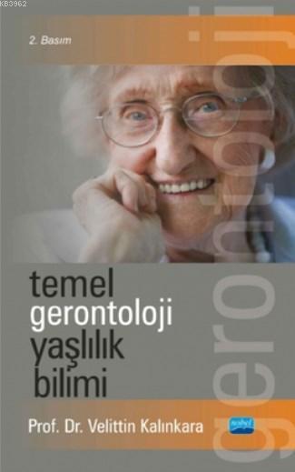Temel Gerontoloji Yaşlılık Bilimi