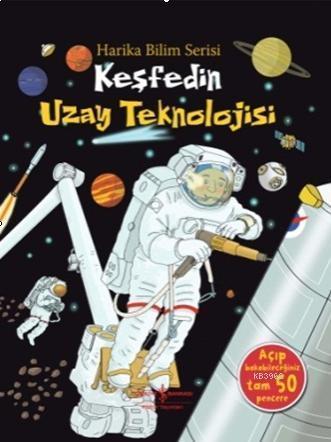 Keşfedin Uzay Teknolojisi; Harika Bilim Serisi