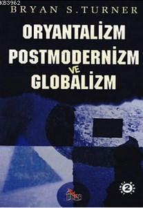 Oryantalizm Postmodernizm Globalizm