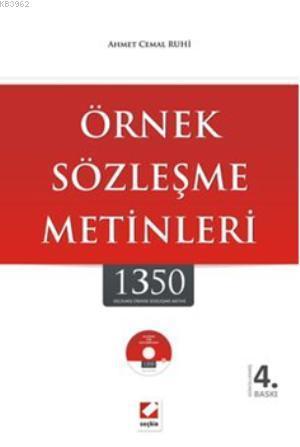 Örnek Sözleşme Metinleri; 1350 Seçilmiş Örnek Sözleşme Metni