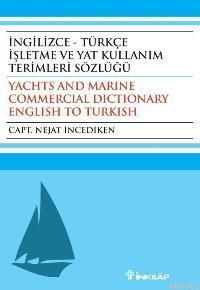 İngilizce - Türkçe İşletme ve Yat Kullanım Terimleri Sözlüğü