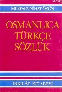 Osmanlıca Türkçe Sözlük (Büyük)