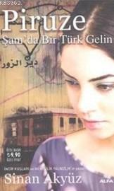Piruze (Cep Boy); Şamda Bir Türk Gelin