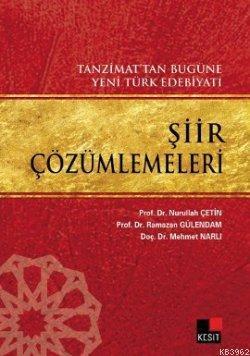 Şiir Çözümlemeleri; Tanzimat'tan Bugüne Yeni Türk Edebiyatı