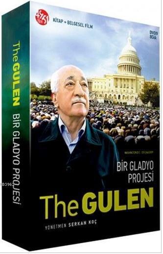 The Gulen Bir Gladyo Projesi