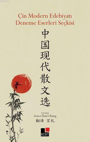 Çin Modern Edebiyatı  Deneme Eserleri Seçkisi