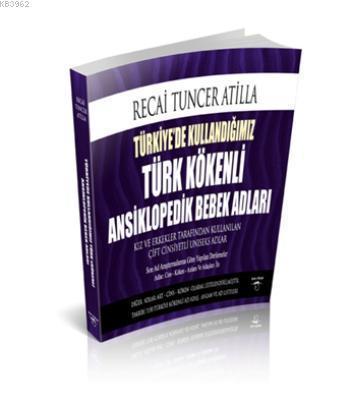 Türkiye'de Kullandığımız Türk Kökenli Ansiklopedik Bebek Adları