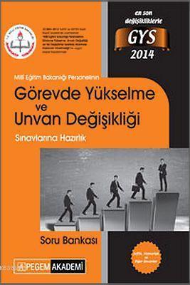 Görevde Yükselme ve Unvan Değişikliği Sınavlarına Hazırlık Soru Bankası 2014