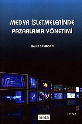 Medya İşletmelerinde Pazarlama Yönetimi