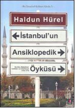 İstanbul'un Ansiklopedik Öyküsü; Bir İstanbul Kültürü Kitabı 5