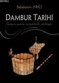 Dambur Tarihi; Hemşin-Purim Etimolojik Sözlüğü