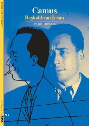 Camus; Başkaldıran İnsan