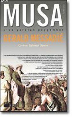 Musa; Ulus Yaratan Peygamber