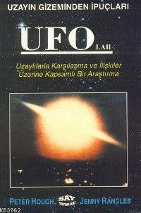 Ufo'lar; Uzayın Gizeminden İpuçları