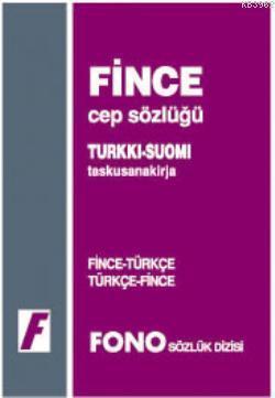 Fince Cep Sözlüğü; Fince-Türkçe / Türkçe-Fince