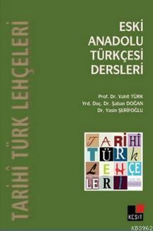 Eski Anadolu Türkçesi Dersleri