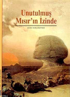 Unutulmuş Mısır'ın İzinde