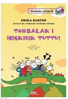 Tombalak'ı Hıçkırık Tuttu!; Sevecen ile Tomurcuk Etkinlik Kitabı 3