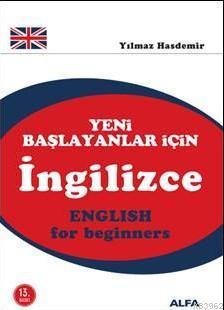 Yeni Başlayanlar İçin İngilizce; English For Begınners (CD İlaveli)