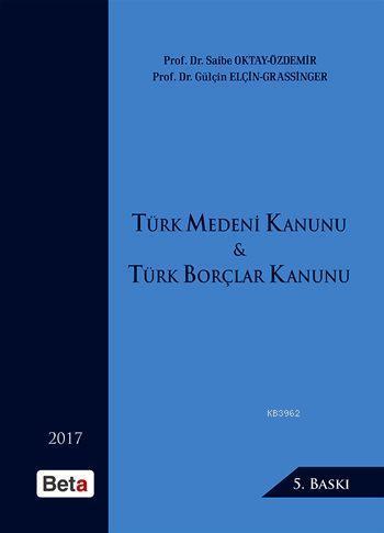 Türk Medeni Kanunu - Türk Borçlar Kanunu (Ciltli)
