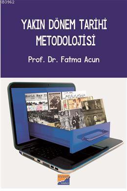 Yakın Dönem Tarihi Metodolojisi