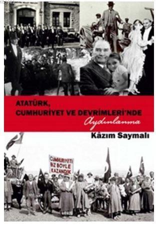 Atatürk, Cumhuriyet ve Devrimleri'nde Aydınlanma