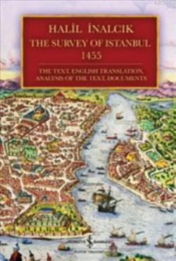 The Survey of Istanbul 1455 (Ciltli)