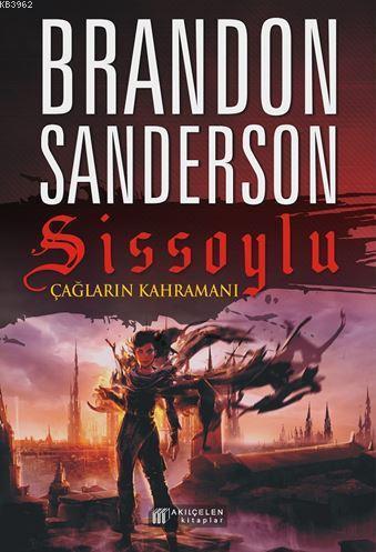 Sissoylu 3; Çağların Kahramanı