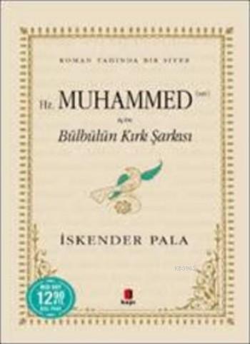 Hz. Muhammed (sav) için Bülbülün Kırk Şarkısı (Midi Boy)