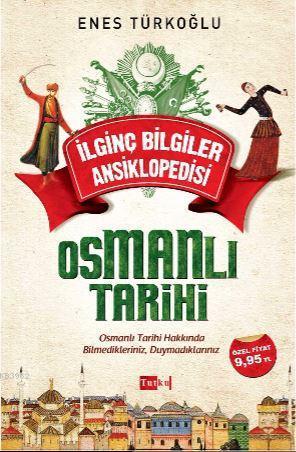 İlginç Bilgiler Ansiklopedisi - Osmanlı Tarihi