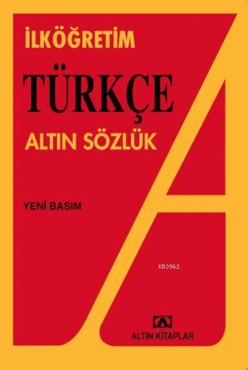 İlköğretim Türkçe Altın Sözlük