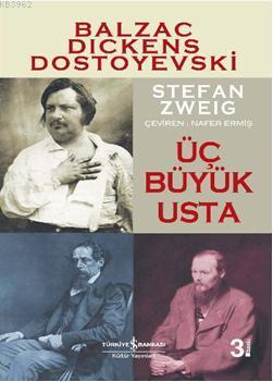 Üç Büyük Usta; Balzac, Dickens, Dostoyevski