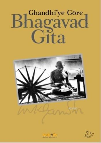 Bhagavad Gita; Gandhi'ye Göre