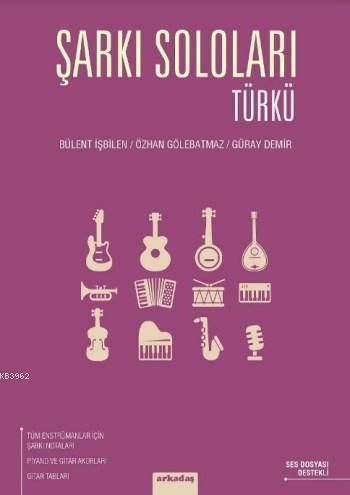 Şarkı Soloları Türkü